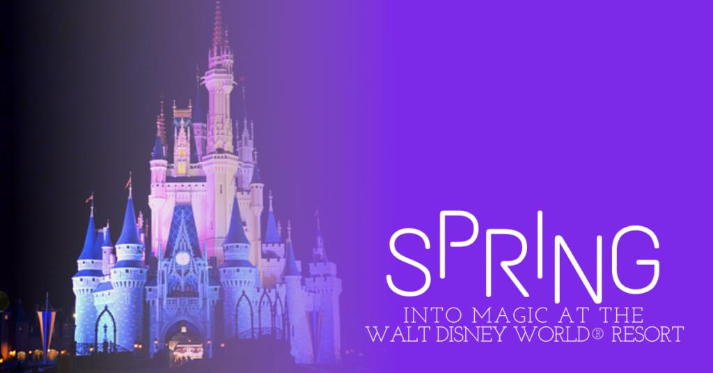 Spring into Magic at Walt Disney World