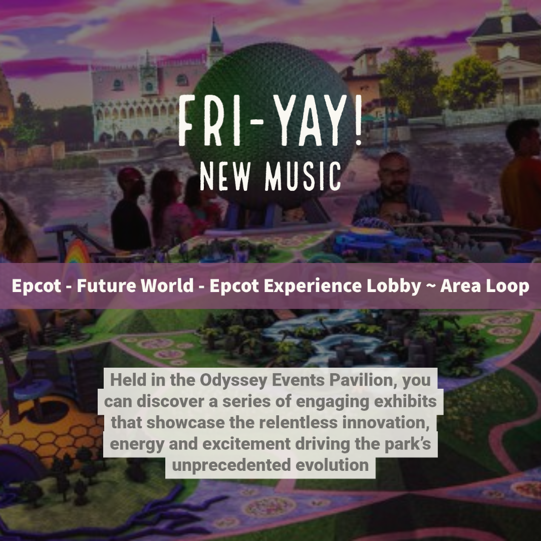 [NEW MUSIC] Epcot – Future World – Epcot Experience Lobby ~ Area Loop